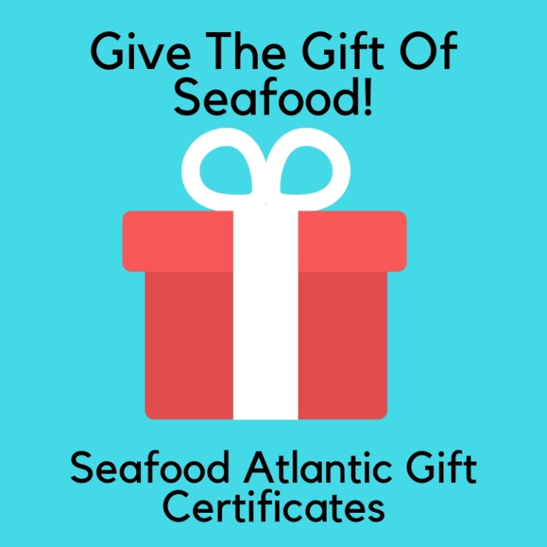 Seafood Atlantic Gift Certificates